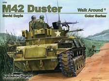 Squadron/Signal Walk Around 5705 - M42 Duster - Color Series - NEW