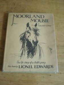 MOORLAND MOUSIE by Golden Gorse, illus Lionel Edwards  1949 hardback