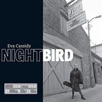 EVA CASSIDY - NIGHTBIRD (LIMITED EDITION 2CD+DVD) 2 CD + DVD NEW+