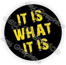 It Is What It Is Hard Hat Sticker / Motorcycle Helmet Decal / Funny Welder Usa