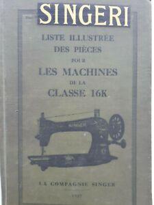 Original 1927 Singer parts list book Model 16K  All the 16K Models  319 pages