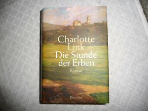Die Stunde der Erben von Charlotte Link. Gebundene Ausgabe Krimi