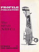 THE SPAD XIII C,1   Numero.17  PROFILE PUBBLICATIONS RIVISTA AEREOPLANI IN INGLE
