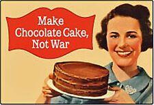 Machen Sie Schokolade Kuchen, nicht Krieg lustig Kühlschrankmagnet (hb)
