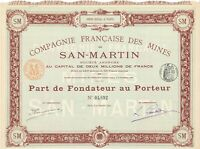 Compagnie Francaise des Mines de San-Martin, 1891. Bergbau incl. aller Kupons