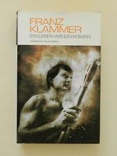 Franz Klammer Ein Leben wie ein Roman Biographie Buch