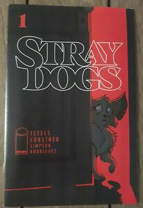 Stray Dogs #1 Cover A 1st Print Image Comics 2021 Fleecs