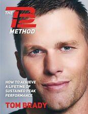 The TB12 Method by Tom Brady New England Patriot eBooks