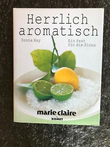 Donna Hay, Herrlich aromatisch, Hardcover, wie NEU