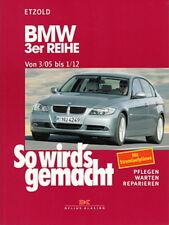 BMW 3er E90 & E91 Reparaturanleitung So wirds gemacht/Etzold Reparatur-Handbuch