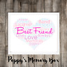 Best Friend BFF Bestie Personalised Word Art Birthday Gift Print ANY COLOURS