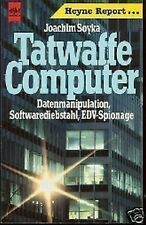Joachim Soyka - Tatwaffe Computer