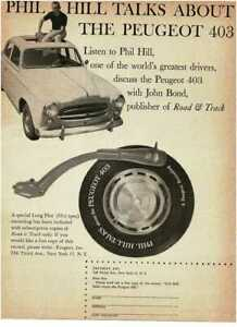 1960 PEUGEOT 403 Phil Hill talks about the 403 on LP record Vintage Print Ad