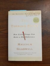 The Tipping Point : How Little Things Can Make a Big Difference by Malcolm Glad…
