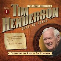 The Legacy Collection, Vol 1 CD Gone to Texas by Tim Henderson TS02 07
