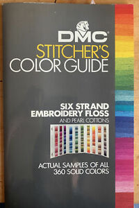 DMC Stitcher's Color Guide SIX STRAND EMBROIDERY FLOSS 360 Solid Colors 4th Ed.