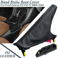 Handbrake Hand Brake Boot Cover Leather For Ford Falcon FG FG-X FGX 2008~2018 AU