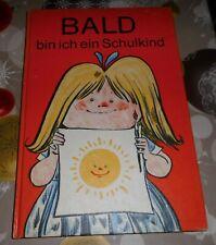 DDR  Vorschulbuch  Bald bin ich ein Schulkind ++ 1981  + fast wie neu