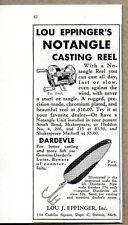 1935 Vintage Ad Lou Eppingers Notangle Casting Reels & Dardevle Fishing Lures
