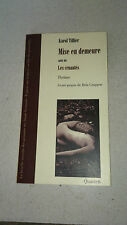 Karen Tillier - Mise en demeure : Suivi de Les cruautés - Ed. Quartett