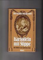 Bredow, Ilse Gräfin von: Kartoffeln mit Stippe. Eine Kindheit in der ...
