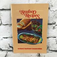 Seafood Recipes Vintage 80's Cookbook By Iceland Seafood Corporation Paperback