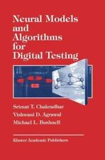 Neural Models and Algorithms for Digital Testing (The Springer-ExLibrary