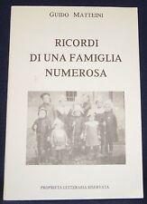 Ricordi di una famiglia numerosa, Guido Matteini