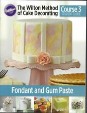 Course 3 Student Guide Book Fondant and Gum Paste 2014  from Wilton 4082
