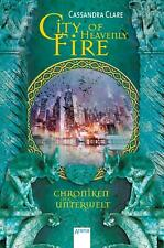 Chroniken der Unterwelt 06. City of Heavenly Fire | Cassandra Clare | Buch