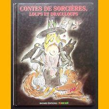 CONTES DE SORCIÈRES, LOUPS ET DRACULOUPS 1994