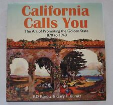 California Calls You By K. Kurutz - Signed First Edition