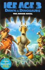 Ice Age 3 Dawn of the Dinosaurs - Movie Novel By Susan Korman
