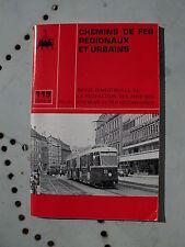 Chemins de fer secondaires 119 1973 LILLE TRAVERS FLEURIER TRAMELAN LES BRENETS