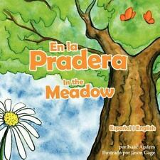 En La Pradera / In the Meadow (Spanish and English Edition) (Paperback or Softba