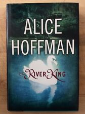 ALICE HOFFMAN• The River King (2000 HC/DJ) 1st/1st• Exc. Condition!