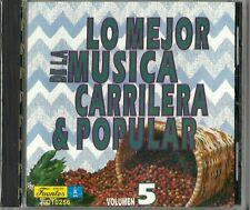 Lo Mejor De La Musica Carrilera & Popular Volume 5 Latin Music CD New