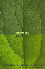 Linking Industry and Ecology: A Question of Design (Sustainability and the Envir