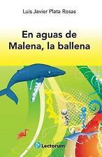 En Aguas de Malena, la Ballena by Luis Plata Rosas (2014, Paperback)