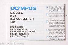 Olympus IS/L B-28 HQ 0.8x  Manual Instruction Book - En Ja De Es Fr - USED B6