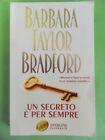 BRADFORD.UN SEGRETO E PER SEMPRE.SPERLING.2005