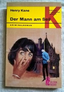 Henry Kane - Der Mann am Seil - Ullstein 1262