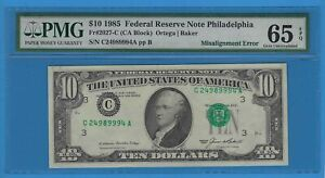 1985 Ten Dollar $10 Federal Reserve Note Misalignment Error PMG 65 EPQ