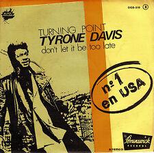 "7"" promo TYRONE DAVIS turning point SPANISH PS 1975 BRUNSWICK SOUL"