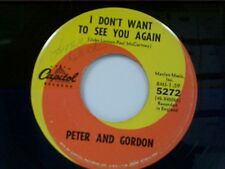 "PETER & GORDON ""I DON'T WANT TO SEE YOU AGAIN / I WOULD BUY YOU PRESENTS"" 45"
