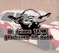 In deinen Tank geschissen ich habe Aufkleber Sticker geil JDM Fun Domo Yoda