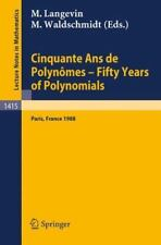 Cinquante Ans de Polynomes - Fifty Years of Polynomials : Proceedings of a...