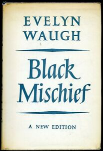 Evelyn Waugh: Black Mischief. Signed and dedicated. 1st 1962 edition, C&H 1962.