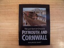 The Last Days of Steam in Plymouth & Cornwall, Maurice Dart - Alan Sutton 1991