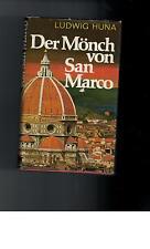 Ludwig Huna - Der Mönch von San Marco